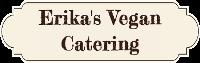 Erika's Vegan Catering